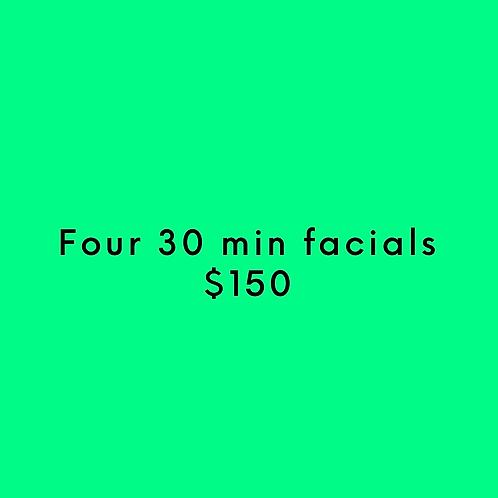 Four 30 Min. Facials
