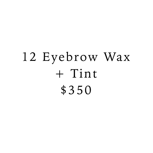 12 Eyebrow Wax & Tints