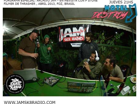 HOTEL DESTROY Cap:7/ ARCHIVO JAM #7AÑOS - ENTREVISTA CON P-STONE (RIP) FILMER DE THRASHER ,