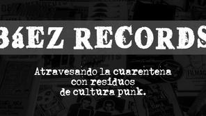 BAEZ RECORDS: Aislamiento social punk voluntario