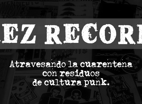 BAEZ RECORDS: Aislamiento social punk voluntario