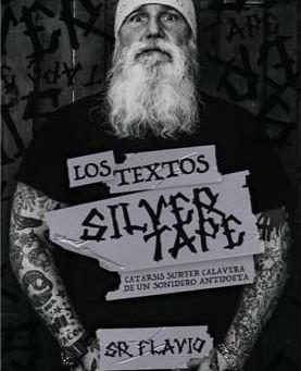 """""""LOS TEXTOS SILVER TAPE"""""""