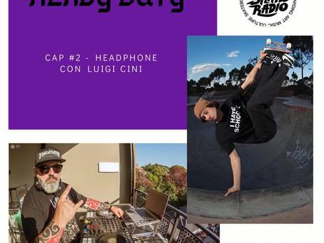HEAVY DUTY CAP #2 - HEADPHONE LUIGI CINI