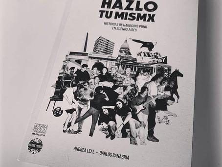 HAZLO TU MISMX- Historias de hardcore punk en Buenos Aires