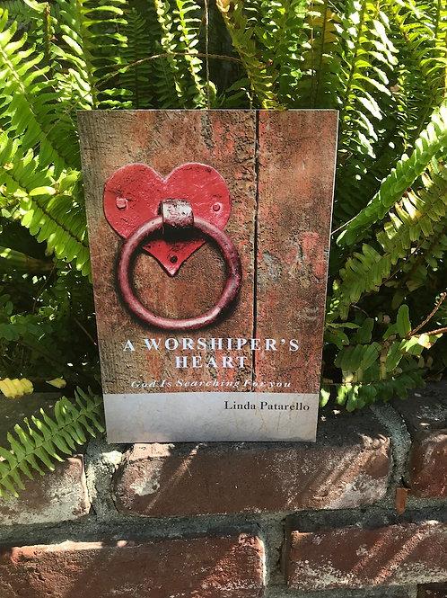 A Worshiper's Heart