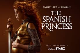 Spanish Princess 2 (Starz)
