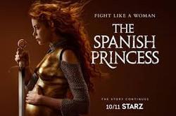 Spanish Princess 2 (Starz)