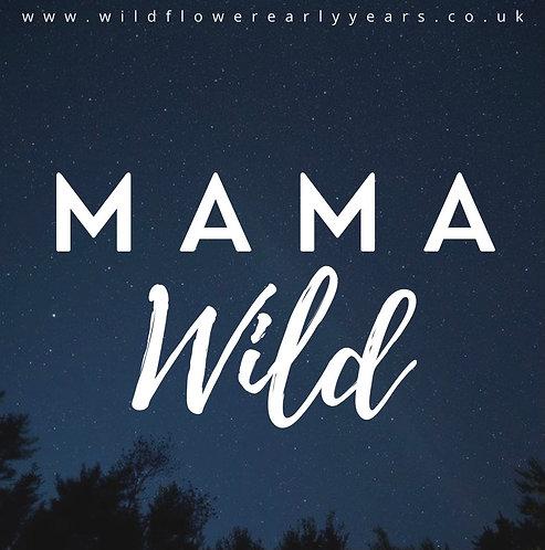 Mama Wild Accreditation