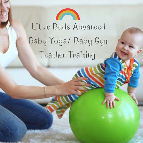 Little Buds Advanced Baby Yoga/ Baby Gym Teacher Training