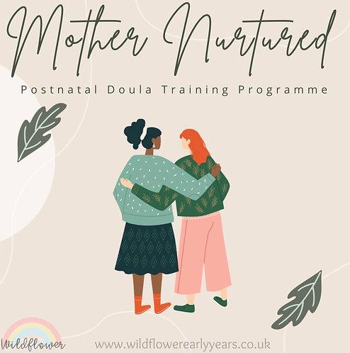 Mother Nurtured Postnatal Doula Training