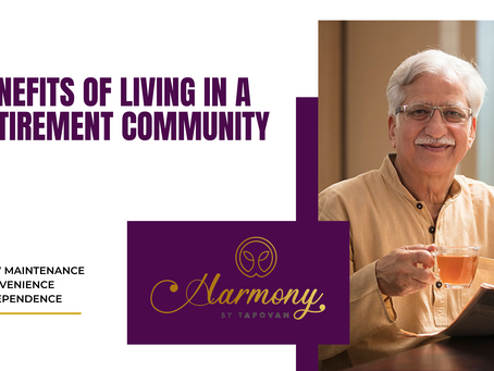 What are the benefits of living in a Retirement Community?