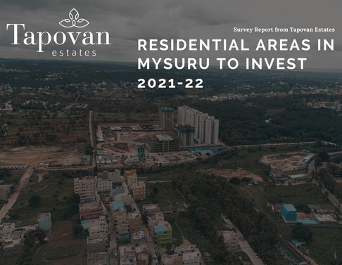 Best Residential Areas in Mysuru to invest in 2021-22?