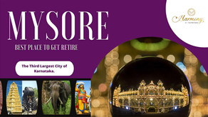 Why Mysore is one of the best places to retire?