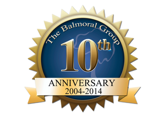 THE BALMORAL GROUP CELEBRATES 10 YEARS IN BUSINESS!