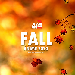 Fall 2020 Anime List: Updated as of September 4, 2020