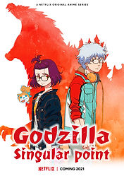 """Godzilla Singular Point"" anime series premieres April 2021 in Japan and worldwide on the same year via Netflix"