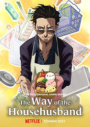 """""""The Way of the Househusband"""" TV anime series adaptation is coming exclusively to Netflix in 2021, key visual revealed"""