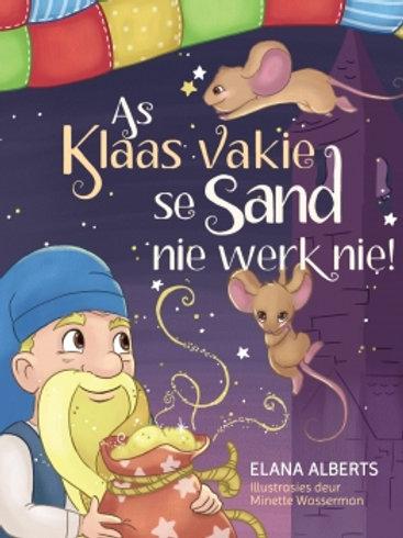 As Klaas Vakie se Sand nie Werk nie