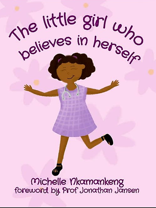 The little girl who believes in herself