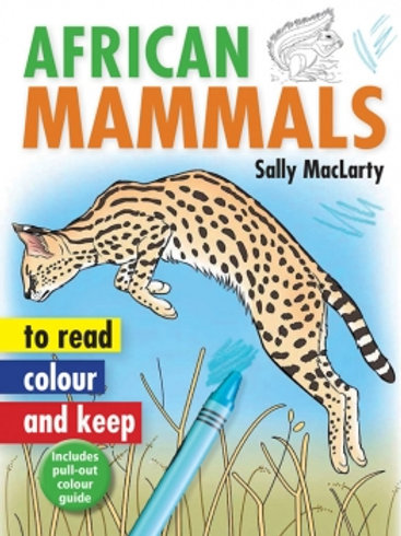 African Mammals To Read, Colour & Keep