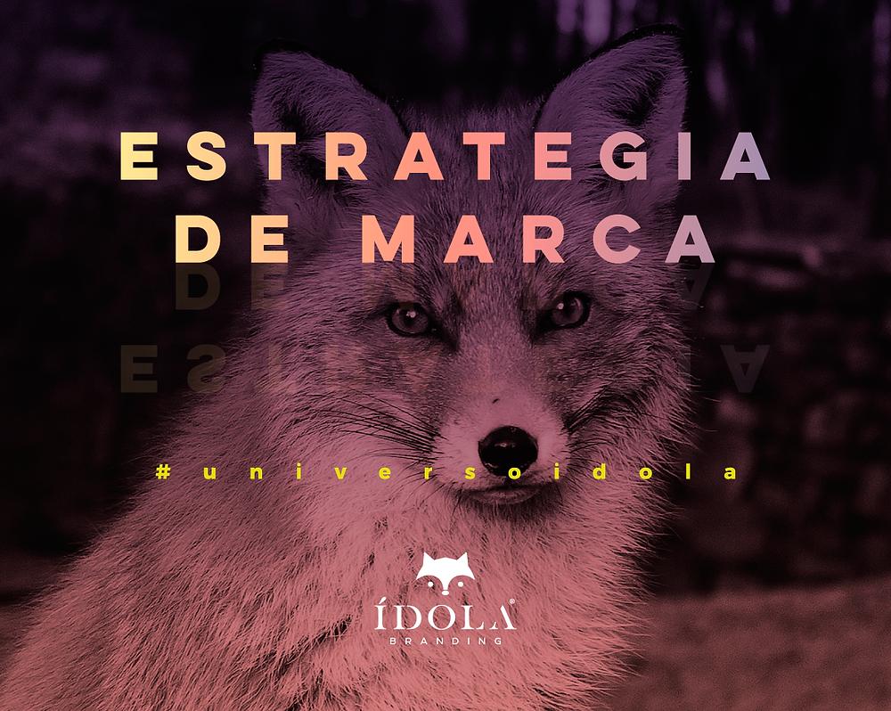 Estrategia de Marca - Idola Branding