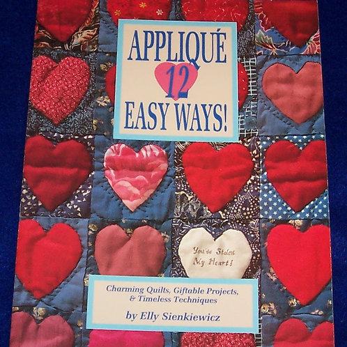 Applique 12 Easy Ways Elly Sienkiewicz