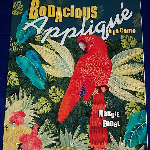 Bodacious Applique a la Carte Margie Englel