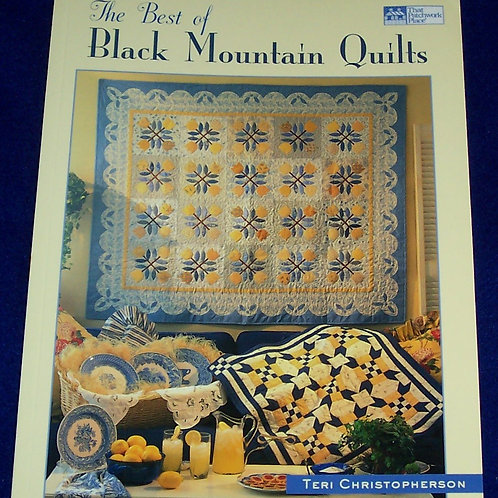The Best of Black Mountain Quilts Teri Christopherson