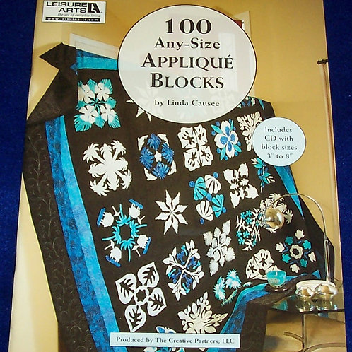 100 Any-Size Applique Blocks with CD Linda Causee