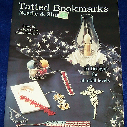 Tatted Bookmarks Needle and Shuttle Book Barbara Foster
