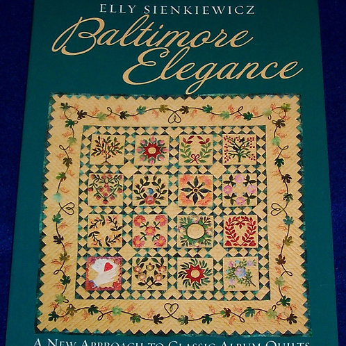 Baltimore Elegance A New Approach to Classic Album Quilts Elly Sienkiewicz