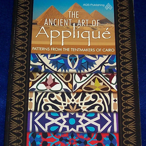 The Ancient Art of Applique Patterns from the Tentmaker of Cairo