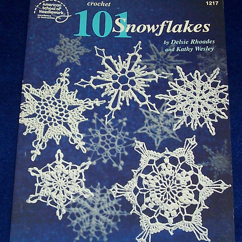 Crochet 101 Snowflakes (No. 1217) Book Delsie Rhoades and Kathy Wesley
