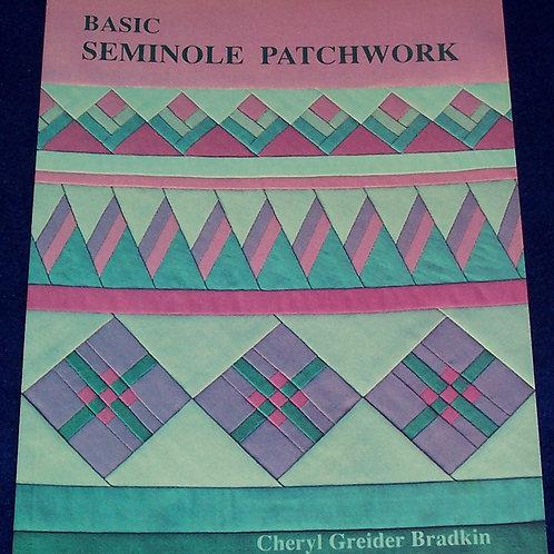 Basic Seminole Patchwork Cheryl Greider Bradkin