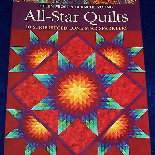 All-Star Quilts Helen Frost Blanche Young Striped Pieced Lone Star