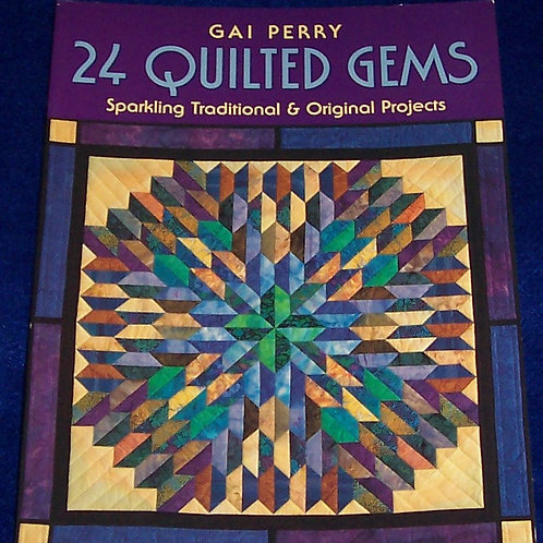 24 Quilted Gems Gai Perry