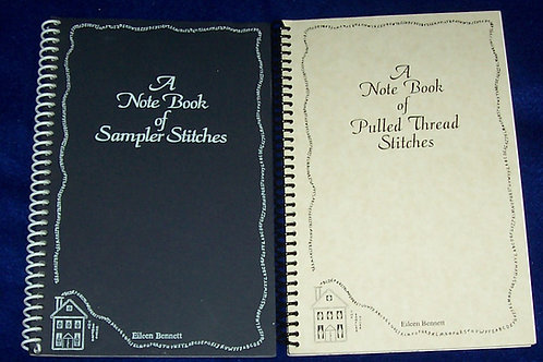 A Note Book of Sampler Stitiches + Pulled Thread Stitches Eileen Bennett