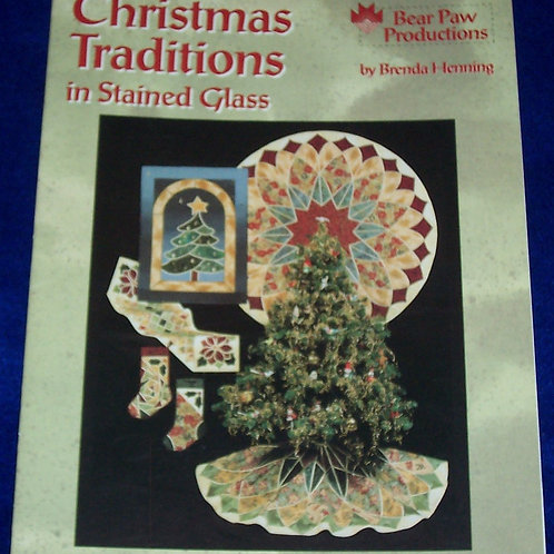 Christmas Traditions in Stained Glass Brenda Henning