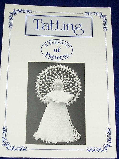 Tatting  A Potpourri of Patterns Book Barbara Foster