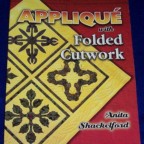 Applique With Folded Cutwork Anita Shackelford