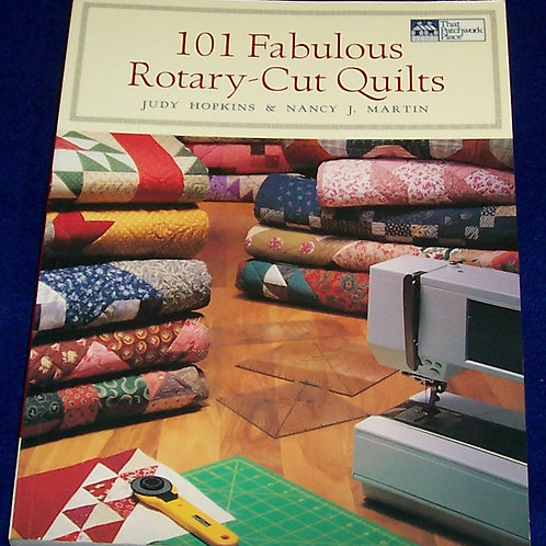 101 Fabulous Rotary-Cut Quilts Judy Hopkins Nancy J Martin