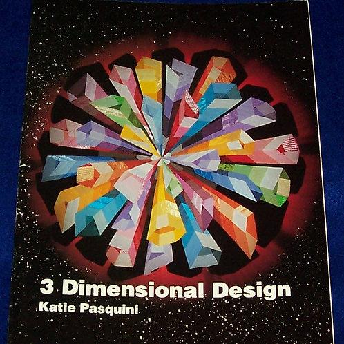 3 Dimensional Design Katie Pasquini Quilt Book