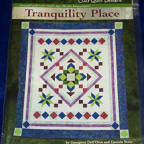Tranquility Place Georgette Ell'Orco Daniela Stout Pattern 6 Different Quilts