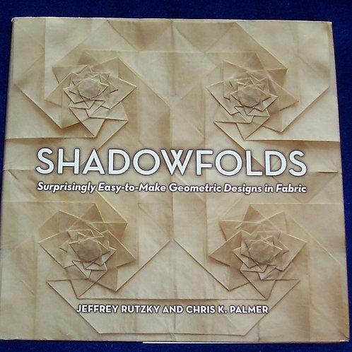 ShadowFolds HC Book Geometric Designs in Fabric Jeffrey Rutzky Chris K. Palmer