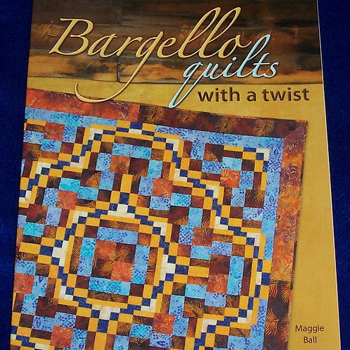 Bargello Quilts with a Twist Maggie Ball Book Signed by the Author