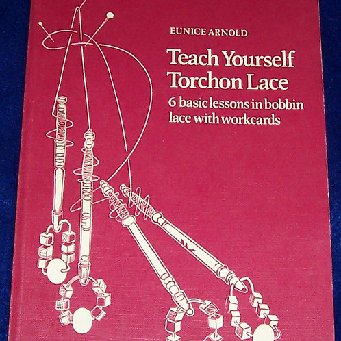 Teach Yourself Torchon Lace Eunice Arnold