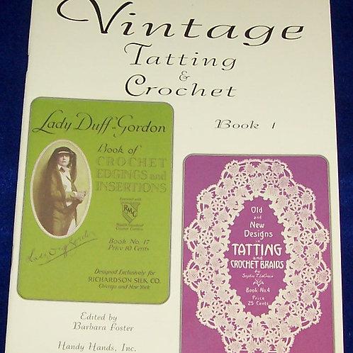 Vintage Tatting & Crochet - Book 1 Barbara Foster
