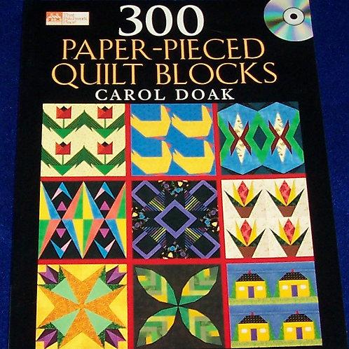 300 Paper-Pieced Quilt Blocks (Book & CD) Carol Doak