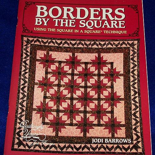 Borders by the Square Using the Square in a Square Technique Jodi Barrows