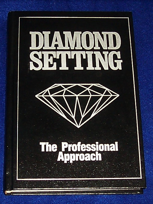 Diamond Setting The Professional Approach Book Robert R. Wooding HC